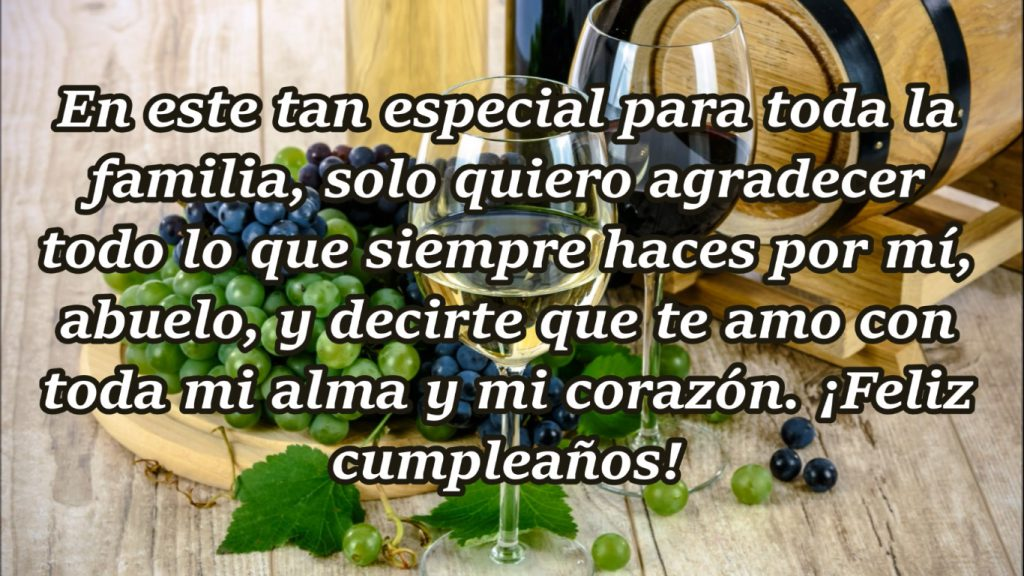 ¡Feliz cumpleaños, abuelo querido!