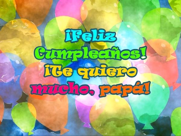 ¡Feliz Cumpleaños para mi Padre! IMÁGENES BONITAS DE CUMPLEAÑOS