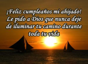 Ahijado querido ¡Feliz cumpleaños!