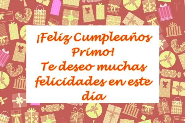 ¡Feliz Cumpleaños Primo! Te deseo muchas felicidades en este día