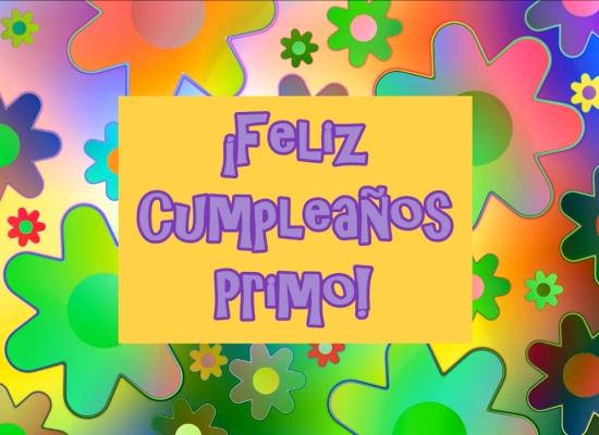 ¡Feliz Cumpleaños Primo!