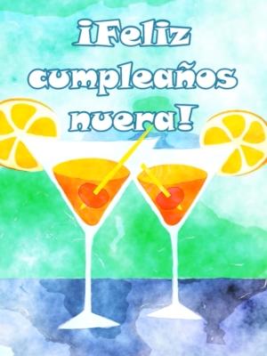 ¡Feliz cumpleaños mi nuera hermosa!