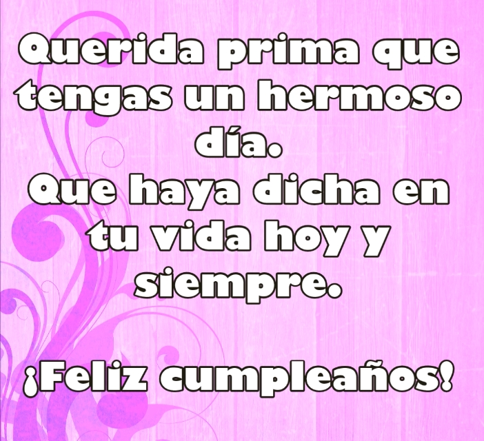 ¡Feliz cumpleaños querida mía!