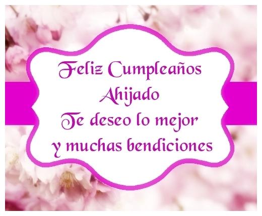 Feliz Cumpleaños Ahijado Te deseo lo mejor y muchas bendiciones