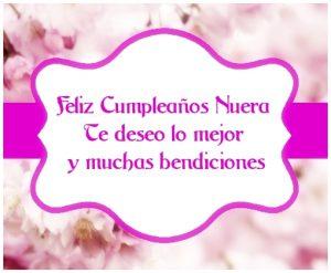Feliz Cumpleaños Nuera Te deseo lo mejor y muchas bendiciones