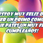 ¡Muy feliz cumpleaños querido primo!