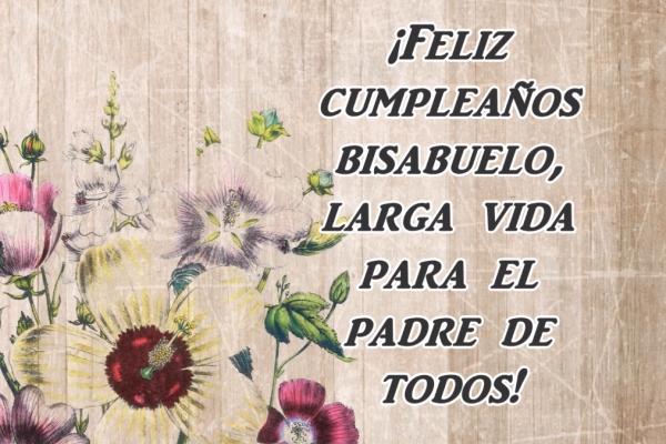 Feliz cumpleaños a mi bisabuelo querido