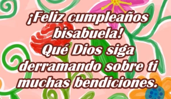¡Feliz cumpleaños querida bisabuela!