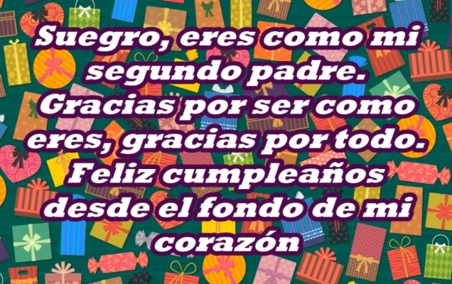 Muchas Felicidades en tu Cumpleaños Suegro