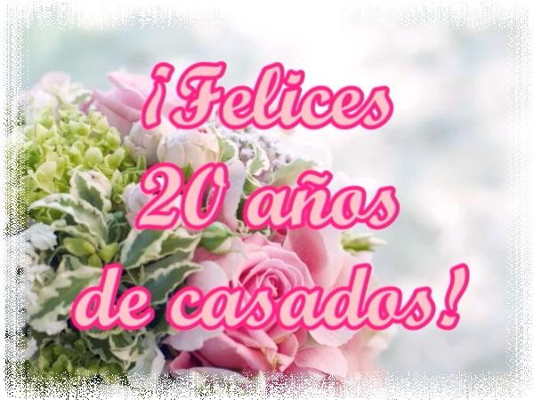 Frases De Aniversario De Casados: Tarjetas Del 20 Aniversario De Bodas