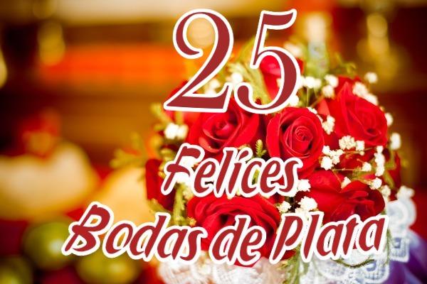 Feliz Aniversario De Casados: 25 Años De Casados! ¡Felices Bodas De Plata!