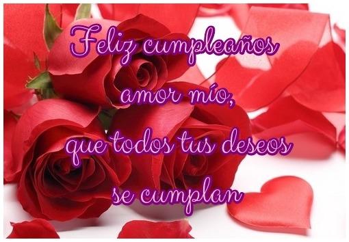 Feliz cumpleaños amor mío, que todos tus deseos se cumplan