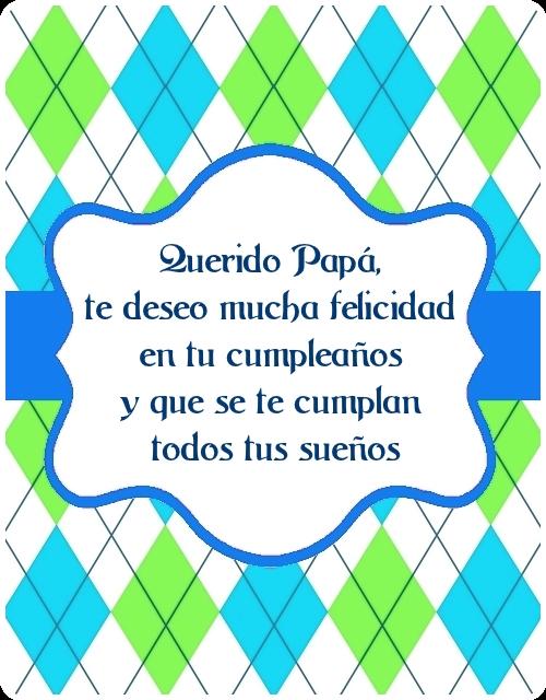 Feliz cumpleaños papá! Imagen con frase de cumpleaños para Papá