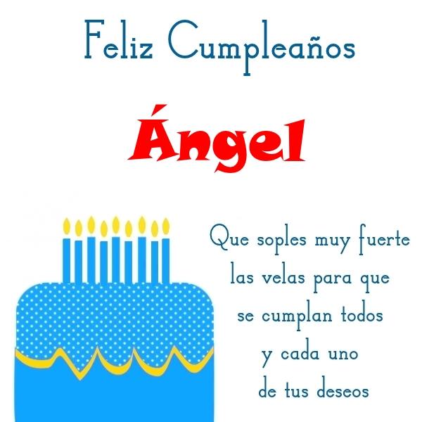 ¡Feliz Cumpleaños, Ángel! Imágenes Para descargar y enviar gratis (12)