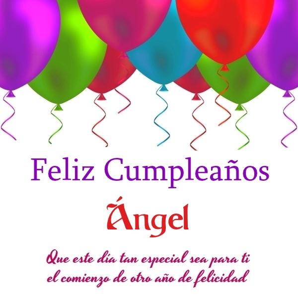 ¡Feliz Cumpleaños, Ángel! Imágenes Para descargar y enviar gratis (4)