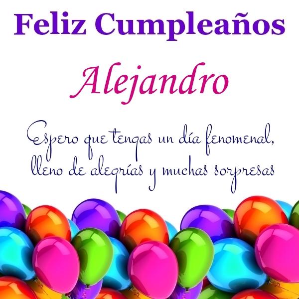 ¡Feliz Cumpleaños, Alejandro! Imágenes Para descargar y enviar gratis (12)