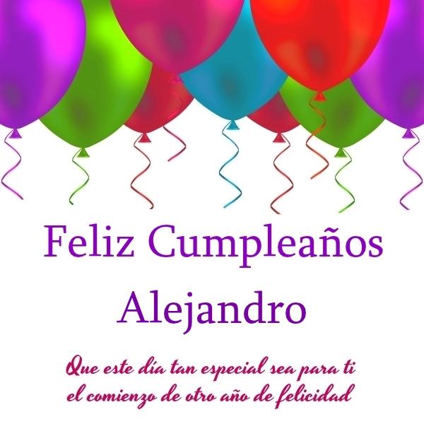 ¡Feliz Cumpleaños, Alejandro! Imágenes Para descargar y enviar gratis (6)