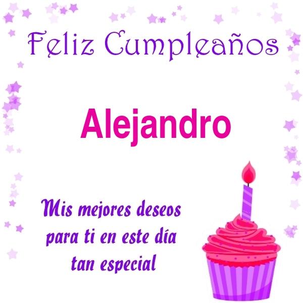¡Feliz Cumpleaños, Alejandro! Imágenes Para descargar y enviar gratis (7)