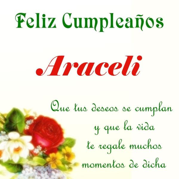 ¡Feliz Cumpleaños, Araceli! Imágenes Para descargar y enviar gratis (12)
