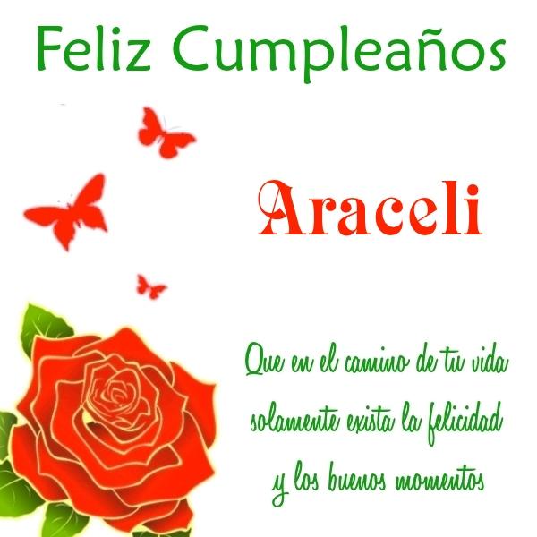 ¡Feliz Cumpleaños, Araceli! Imágenes Para descargar y enviar gratis (13)
