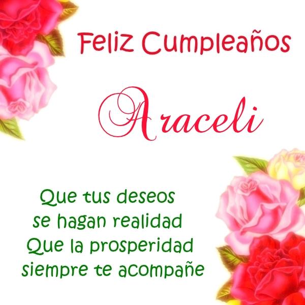¡Feliz Cumpleaños, Araceli! Imágenes Para descargar y enviar gratis (4)