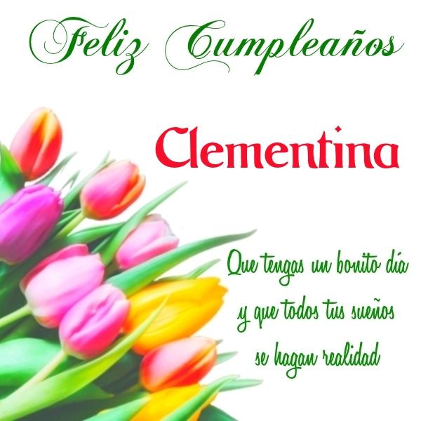 ¡Feliz Cumpleaños, Clementina! Imágenes para descargar y enviar gratis (1)