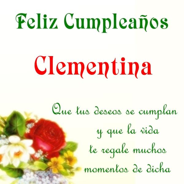 ¡Feliz Cumpleaños, Clementina! Imágenes para descargar y enviar gratis (2)