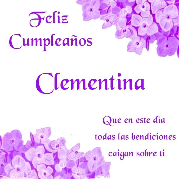 ¡Feliz Cumpleaños, Clementina! Imágenes para descargar y enviar gratis (3)