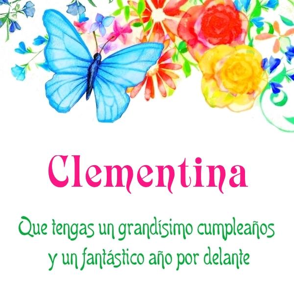 ¡Feliz Cumpleaños, Clementina! Imágenes para descargar y enviar gratis (6)