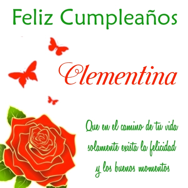 ¡Feliz Cumpleaños, Clementina! Imágenes para descargar y enviar gratis (7)