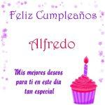 ¡Feliz Cumpleaños, Alfredo!   Imágenes para descargar y enviar gratis