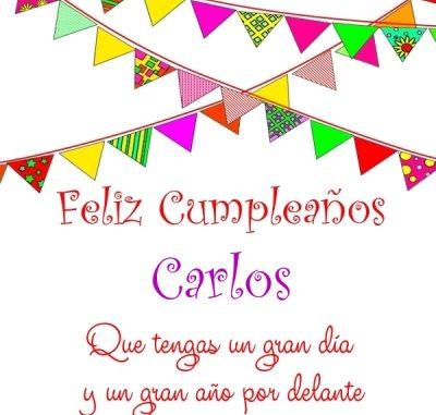 Imágenes De Cumpleaños Con Nombre Carlos Para Descargar