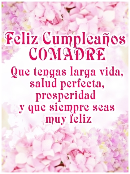 Feliz Cumpleaños Comadre Imagen con flores Para Enviar desde móvil o Compartir en Facebook