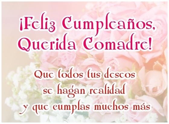 Feliz Cumpleaños Querida Comadre Imagen Bonita Con Frase Para Compartir en Facebook o enviar desde móvil