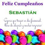 ¡Feliz Cumpleaños, Sebastián! | Imágenes para descargar y enviar gratis