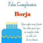 ¡Feliz Cumpleaños, Borja!   Imágenes para descargar gratis