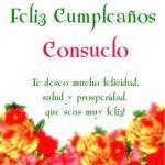 ¡Feliz Cumpleaños, Consuelo!   Imágenes para descargar y enviar gratis