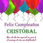 ¡Feliz Cumpleaños, Cristóbal! | Imágenes para descargar y enviar gratis