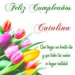 ¡Feliz Cumpleaños, Catalina! | Imágenes para descargar y enviar gratis