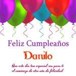 ¡Feliz Cumpleaños, Danilo! | Imágenes para descargar y enviar gratis