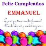 ¡Feliz Cumpleaños, Emmanuel!   Imágenes para descargar y enviar gratis