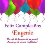 ¡Feliz Cumpleaños, Eugenio! | Imágenes para descargar y enviar gratis