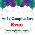 ¡Feliz Cumpleaños, Evan! | Imágenes para descargar y enviar gratis