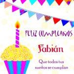 ¡Feliz Cumpleaños, Fabián!   Imágenes para descargar y enviar gratis