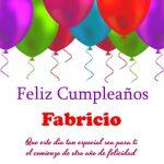 ¡Feliz Cumpleaños, Fabricio!   Imágenes para descargar y enviar gratis