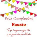 ¡Feliz Cumpleaños, Fausto! | Imágenes para descargar y enviar gratis