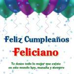¡Feliz Cumpleaños, Feliciano! | Imágenes para descargar y enviar gratis