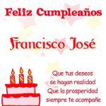 Imágenes con mensajes de cumpleaños para Francisco José
