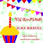 ¡Feliz Cumpleaños, Juan Manuel! Online Tarjetas con Felicitaciones