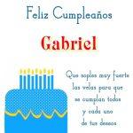 ¡Feliz Cumpleaños, Gabriel!   Imágenes con frases de cumpleaños